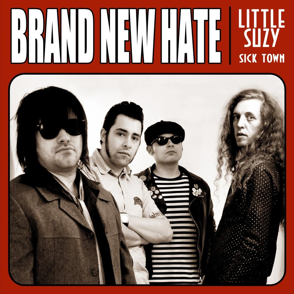 "BRAND NEW HATE ""Little Suzy"" EP 7"""
